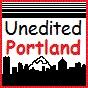 Unedited Portland